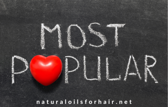 Most Popular on Natural Oils for Hair & Beauty in 2020
