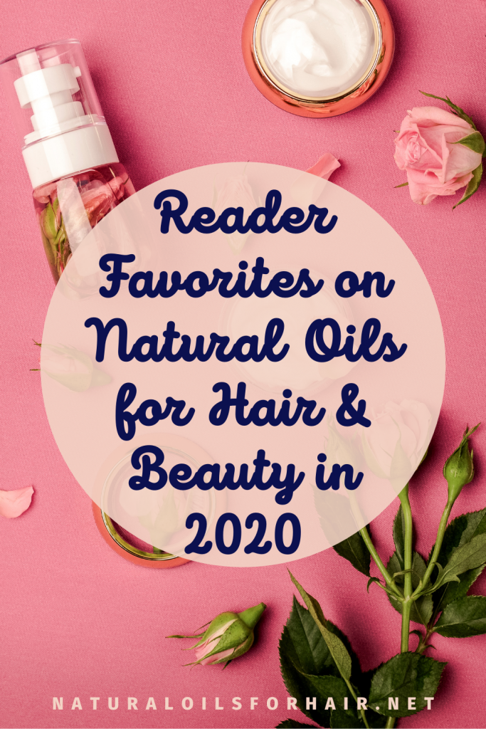 Reader Favorites 2020, Natural Oils for Hair & Beauty