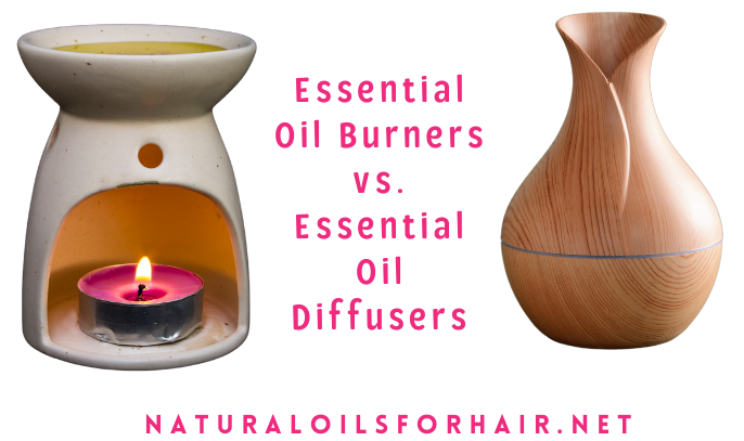 Essential Oil Burners versus Essential Oil Diffusers. What are the differences