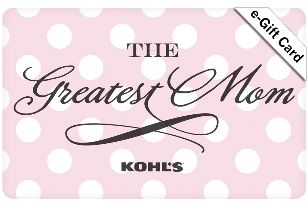 The Greatest Mom Kohl's Gift Card