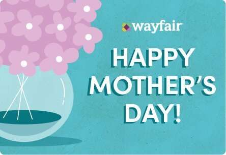Wayfair Gift Card Mother's Day