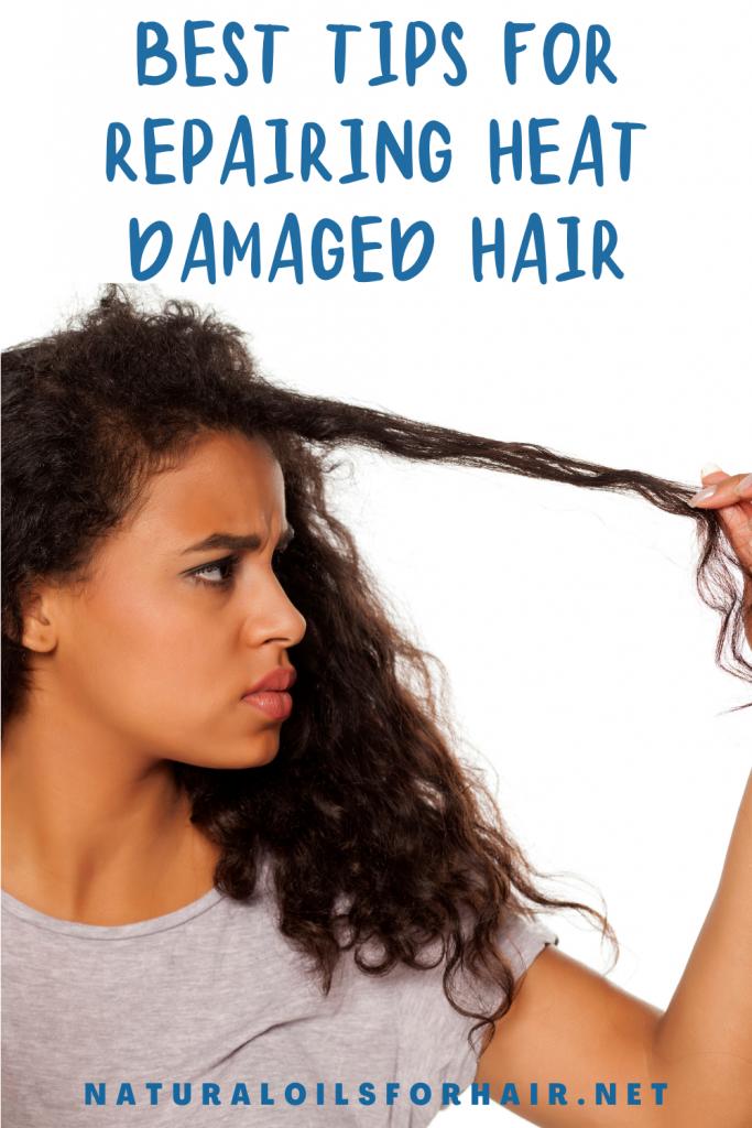 Best tips for repairing Heat Damaged Hair