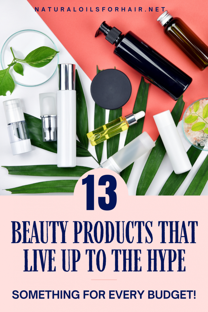 13 Beauty Products That Live up to the Hype